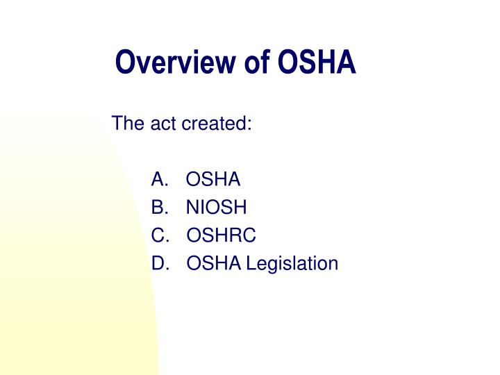 Overview of OSHA