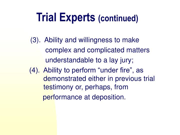 Trial Experts