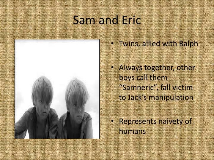 Sam and Eric