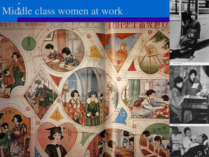 Middle class women at work