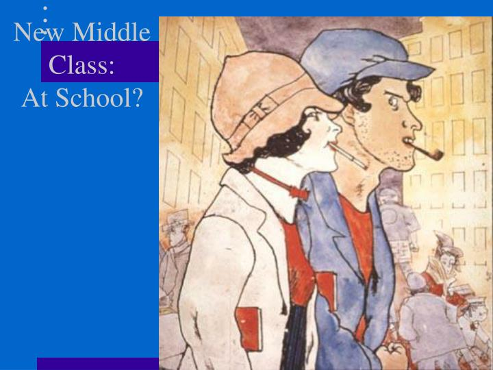 New Middle Class: