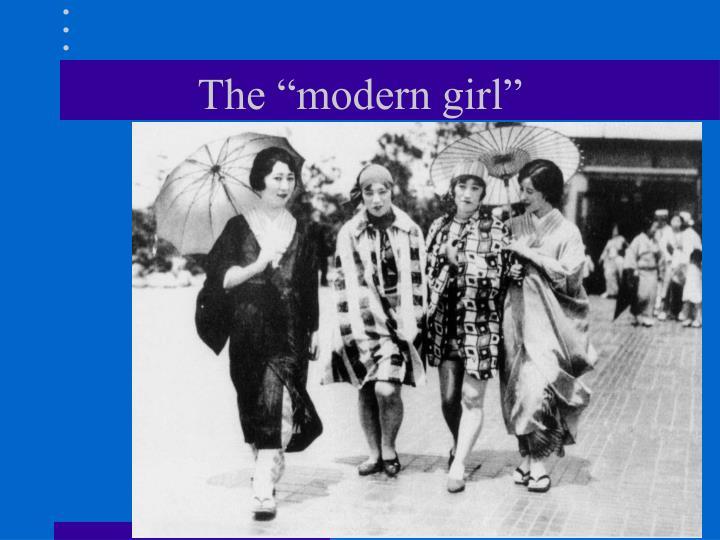 """The """"modern girl"""""""