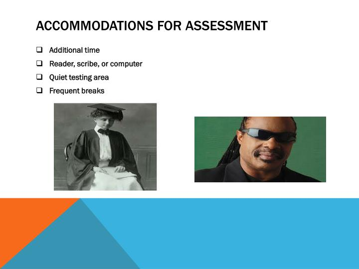 Accommodations for assessment