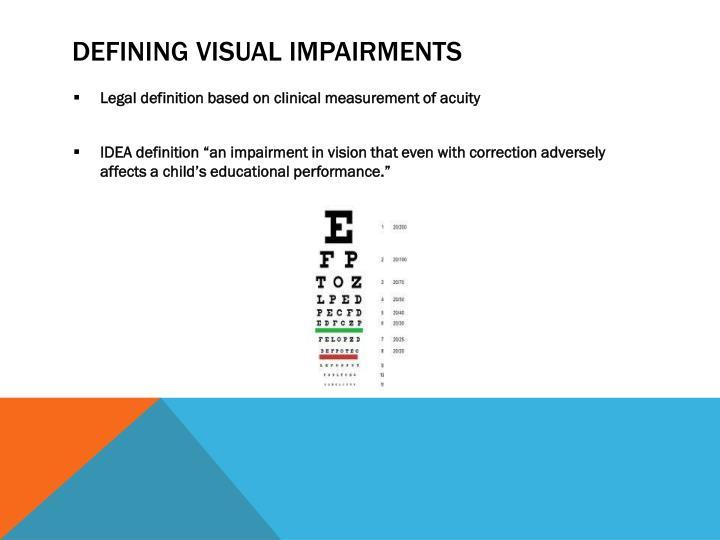 Defining Visual Impairments