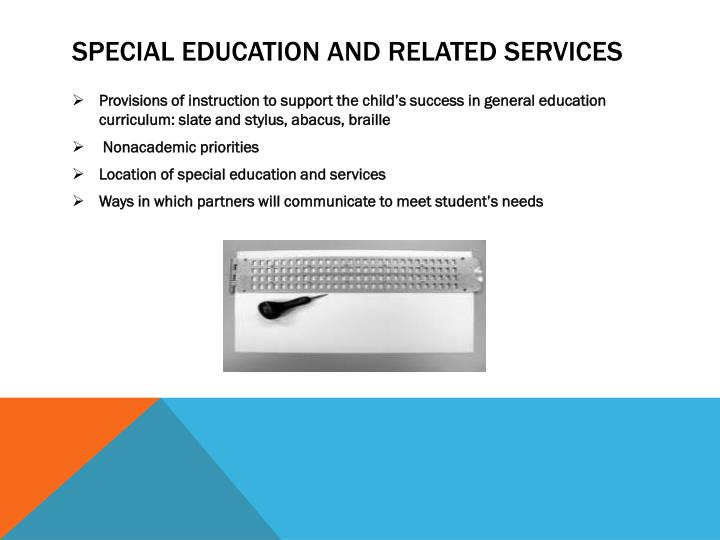 Special education and related services