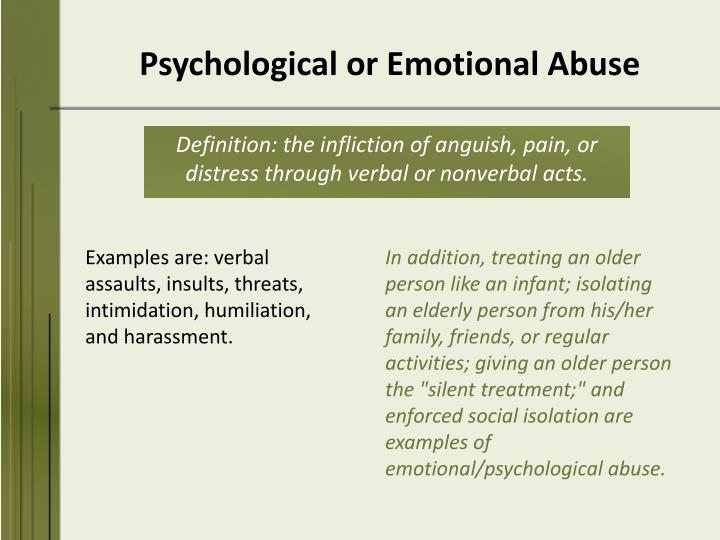 Psychological or Emotional Abuse