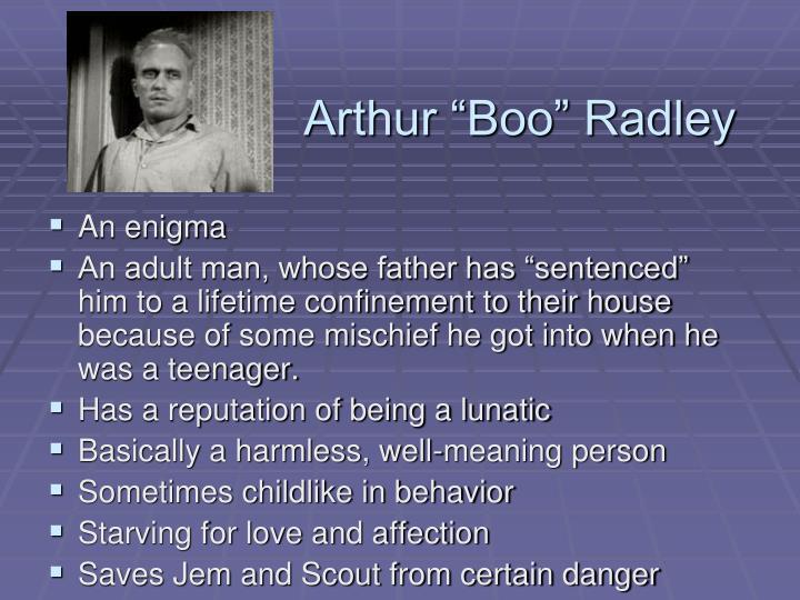 """Arthur """"Boo"""" Radley"""