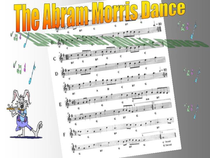 The Abram Morris Dance