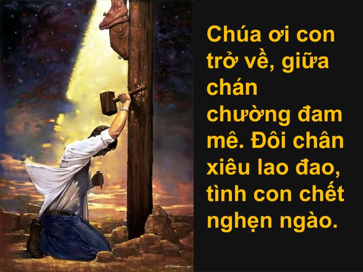 Cha i con tr v, gia chn chng am m. i chn xiu lao ao, tnh con cht nghn ngo.