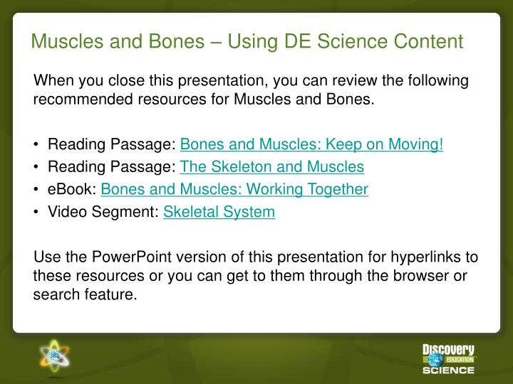 Muscles and Bones – Using DE Science Content