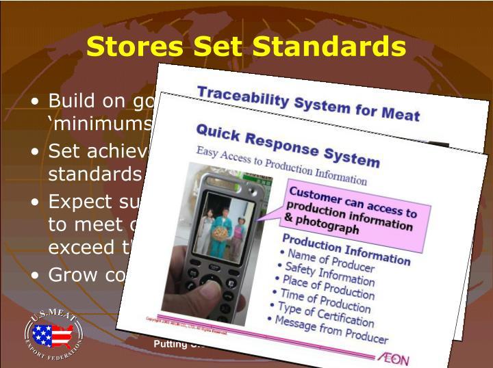 Stores Set Standards