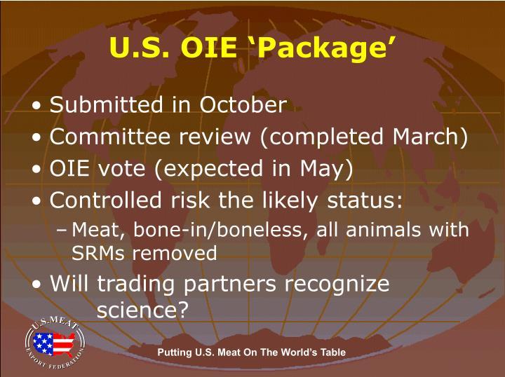 U.S. OIE 'Package'