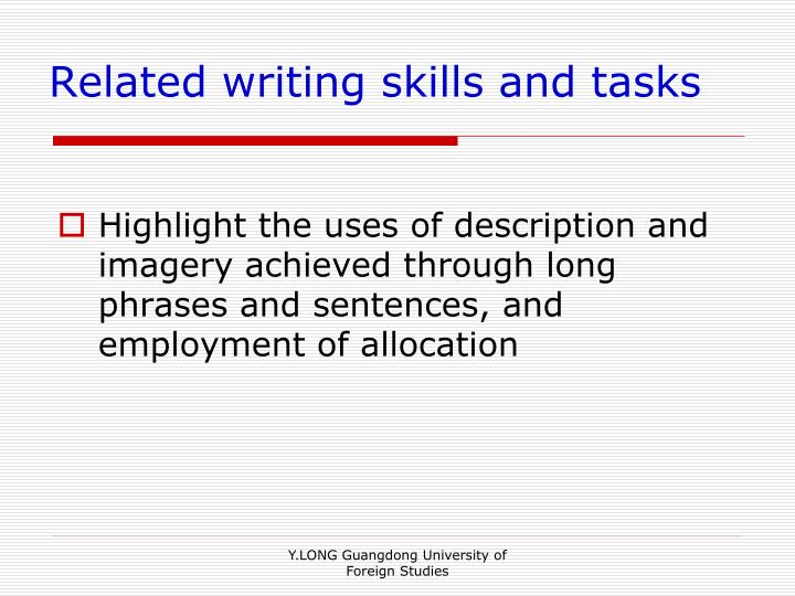 Related writing skills and tasks