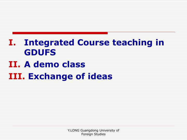 Integrated Course teaching in GDUFS
