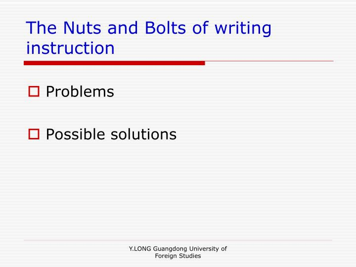 The Nuts and Bolts of writing instruction