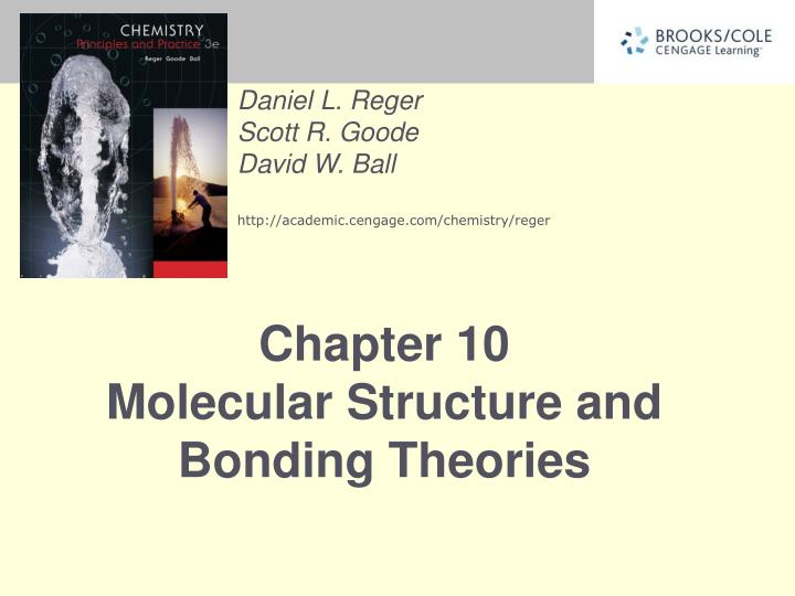 Chapter 10 molecular structure and bonding theories