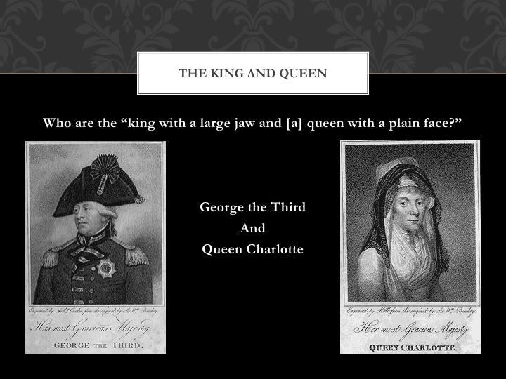 The King and queen