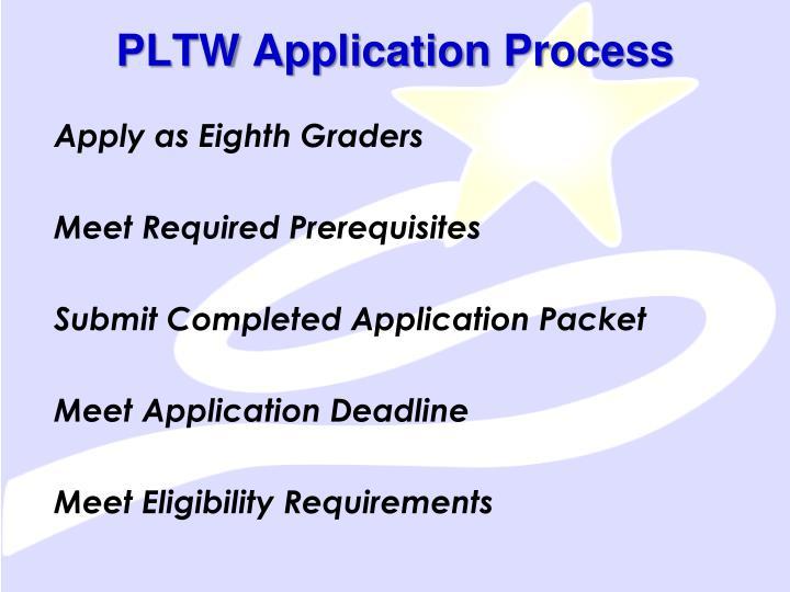PLTW Application Process
