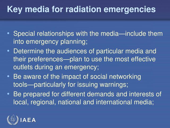 Key media for radiation emergencies