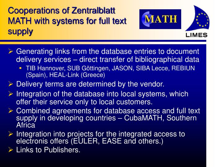 Cooperations of Zentralblatt MATH with systems for full text supply