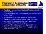 integration in the production and promotion of rusdml