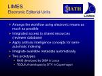 limes electronic editorial units