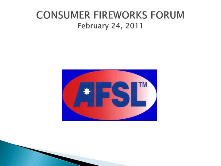 Consumer fireworks forum february 24 2011