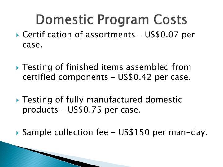 Domestic Program Costs
