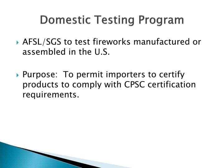 Domestic Testing Program