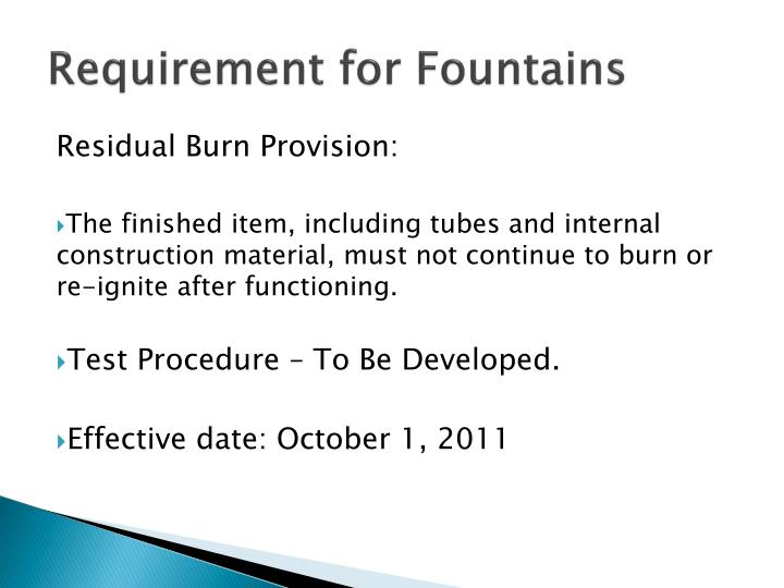 Requirement for Fountains