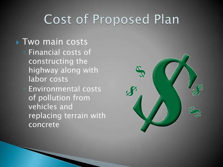 Cost of Proposed Plan