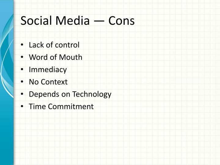 Social Media —Cons