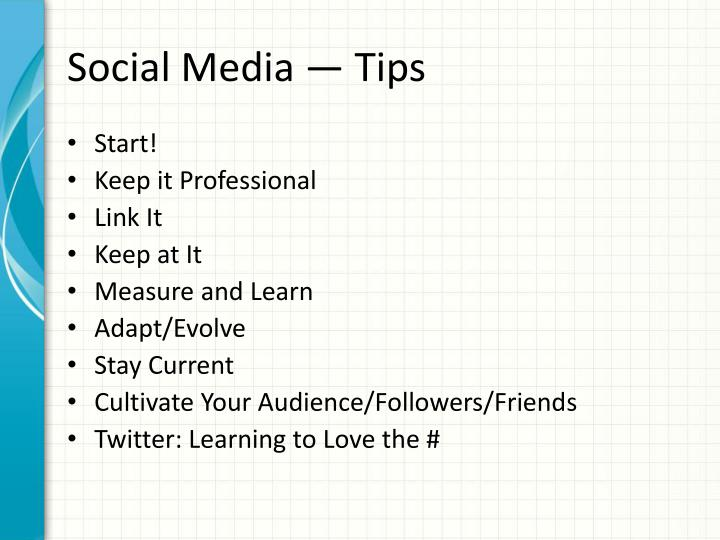 Social Media —Tips