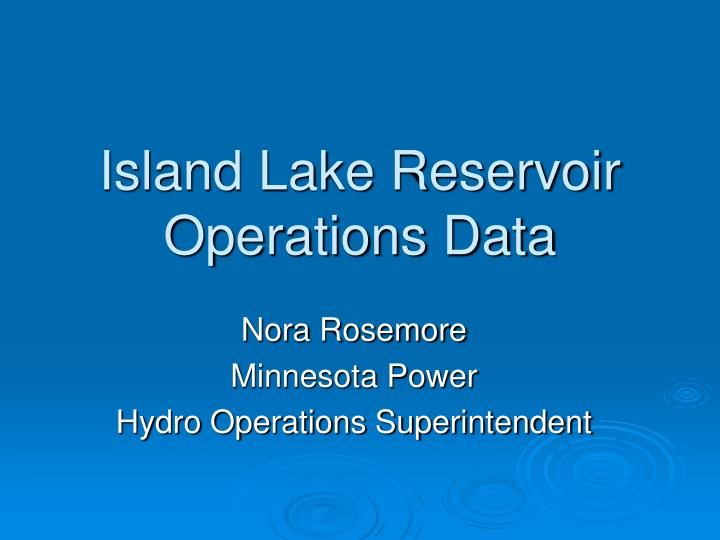 Island Lake Reservoir Operations Data
