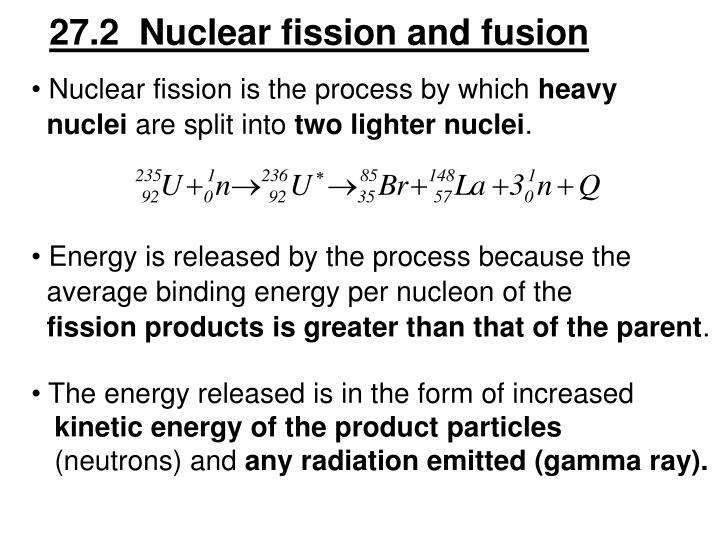 27.2  Nuclear fission and fusion