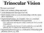 trinocular vision