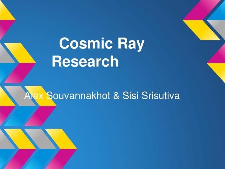Cosmic ray research