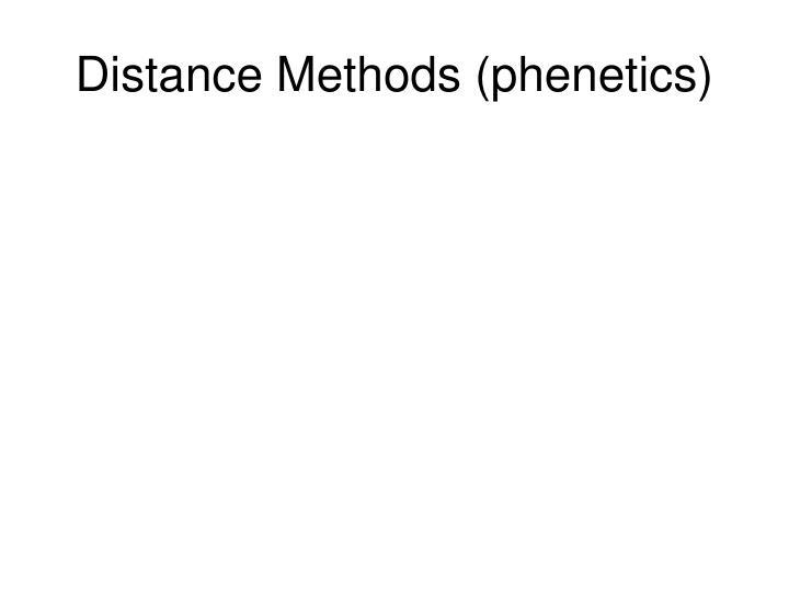 Distance Methods (phenetics)