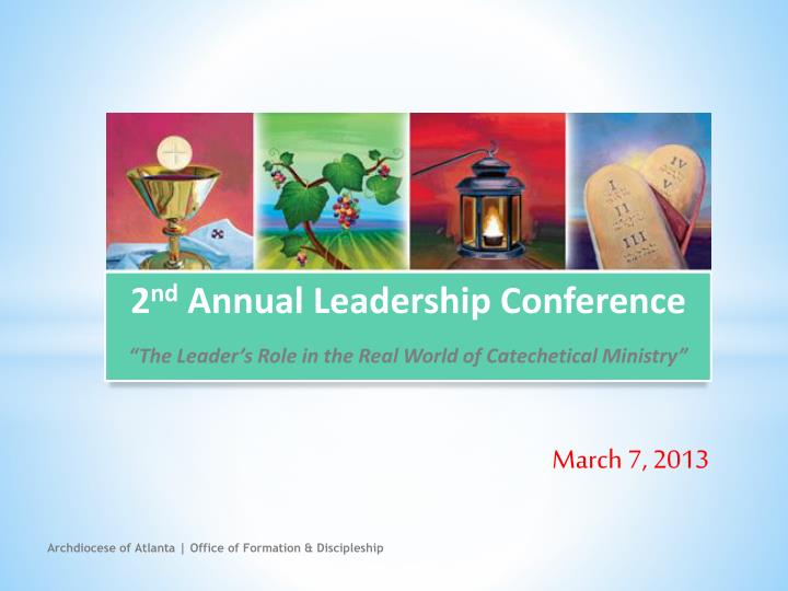 2 nd annual leadership conference