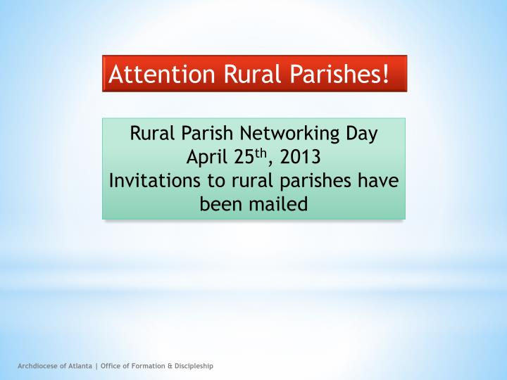 Attention Rural Parishes!