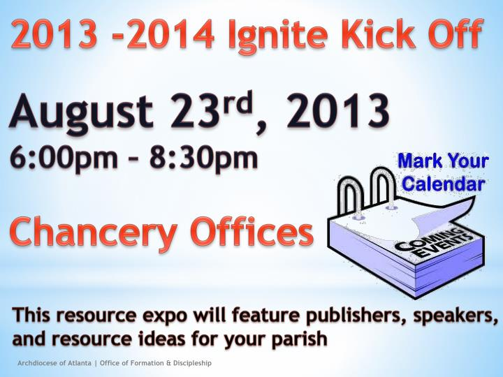 2013 -2014 Ignite Kick Off
