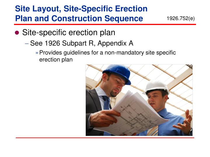 Site Layout, Site-Specific Erection