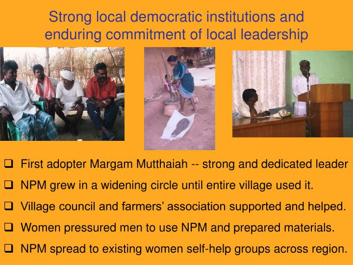 Strong local democratic institutions and enduring commitment of local leadership
