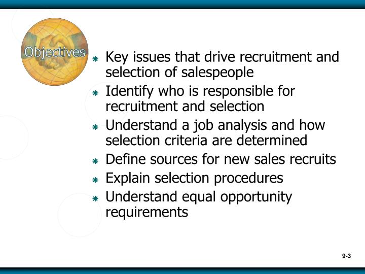Key issues that drive recruitment and selection of salespeople