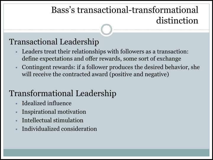 Bass's transactional-transformational distinction