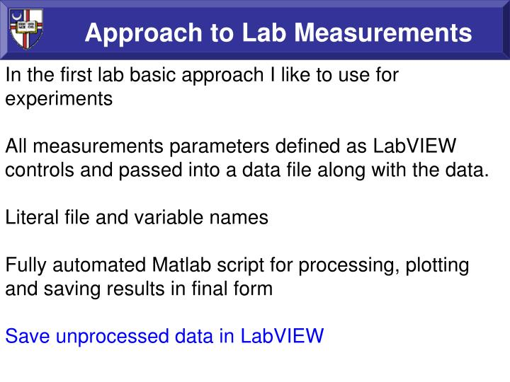 Approach to Lab Measurements