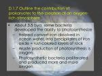 d 1 7 outline the contribution of prokaryotes to the creation of an oxygen rich atmosphere