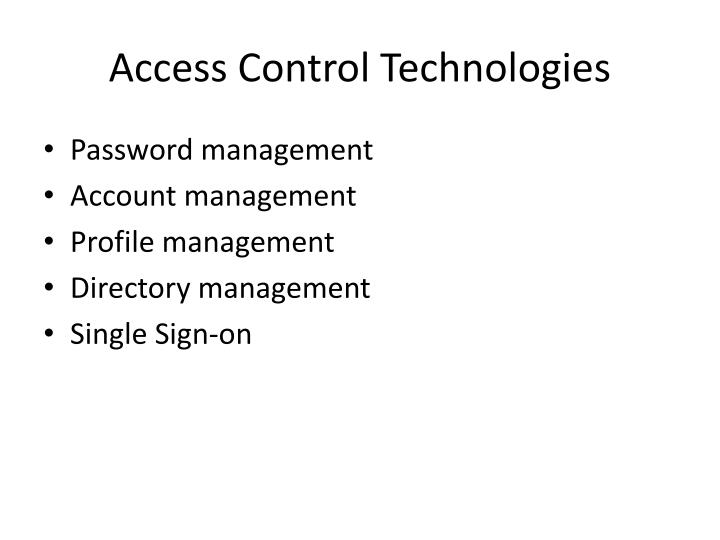 Access Control Technologies