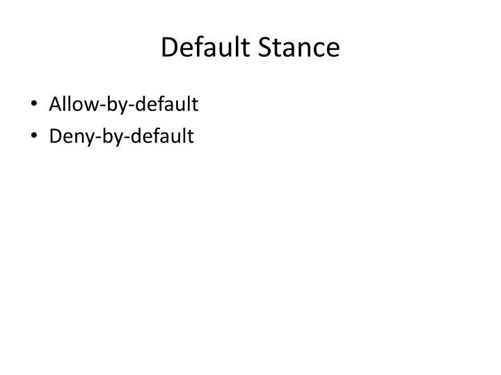 Default Stance