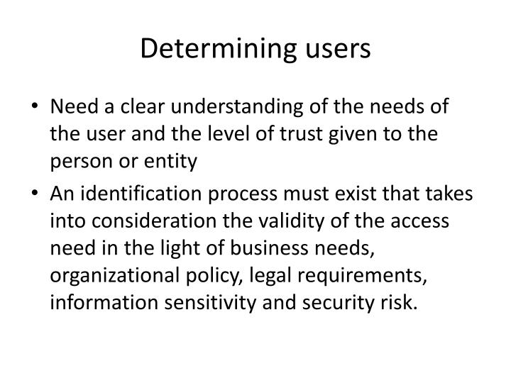 Determining users